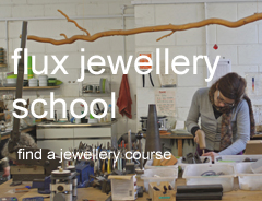 Flux Jewellery School and Jewellery Studio offering jewellery classes and courses in London.